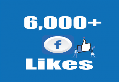 Give you Instant Fast 6,000 Facebook Photo,Post Likes