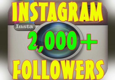 give 2,000 Instagram followers.