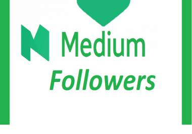 give non-drop 200+ Medium followers Very fast service