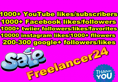 Provide You Genuine 200+ YouTube Likes/Subscribers or 250+ Facebook Likes/Followers or 500+ Twitter Followers/Likes or 500+ Instagram Followers/Likes or 200+ Google+ Followers/Likes Fast Delivery
