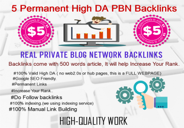 We Create 5 PBN Backlinks On Our Own Self Hosted Blogs with Article for $5