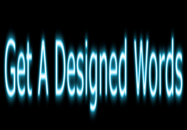 Create 10 designed Word That Can Be Used On Websites, Youtube, Facebook,Twitter And Instagram