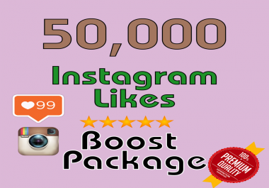 GIVE YOU 50,000 INSTAGRAM LIKES