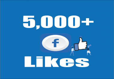 Give You 5,000 Facebook Post/Photo Likes