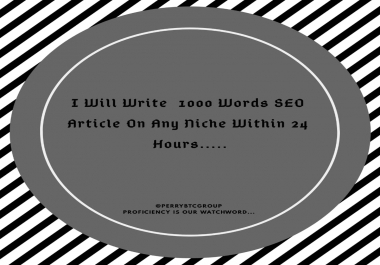 write 1000 words SEO article on any niche within 24 hours write 1000 words SEO article on any niche within 24 hours