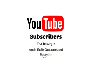 give you 250 youtube genuine human high quality subscribers25
