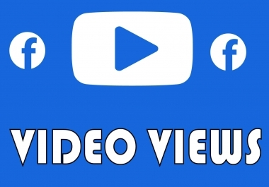 Add Real Fast 8,000 Facebook Video Views