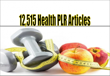 Give You 12,515 Health And Fitness Plr Articles