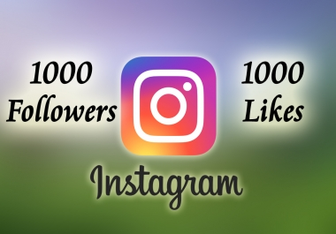 add 1000 Instagram followers + 1000 likes