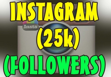 add 25,000 Instagram followers