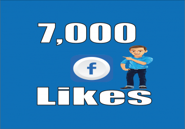 Give you Instant Fast 7,000 Facebook Photo,Post,Video Likes