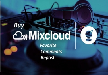 give you 100 USA mixcloud favorite+ repost+comment for you