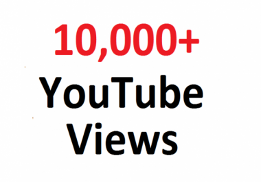 Build Organic 10,000 YouTube Views Promotion