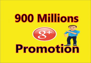 Advertise your Link to 900 Millions Google + Groups Members