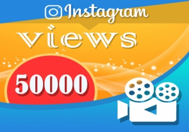 Provide You 50,000+ Instagram Videos Views