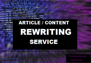 Do Article Rewriting, Content Rewriting Manually For You