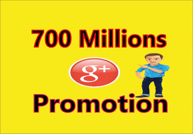 Advertise your Link to 700 Millions Google + Groups Members