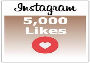 deliver 5000 Instagram Likes >>