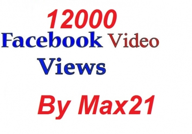 Add Real 20000 facebook Video Views Instant Super Fast HQ Non Drop Guarantee