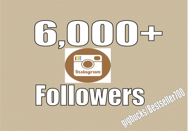 Add 6,000 Instagram fast Followers