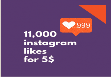 add 11,000 Instagram likes for
