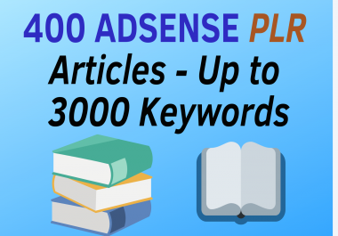 Send 400 Adsense PLR Articles up to 3000 Keywords