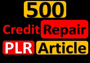 Give You 500 Credit PLR Articles