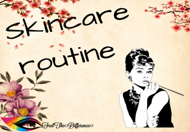 provide you with a Step-by-Step Morning Skincare Routine