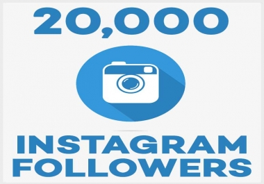 Add 20,000+ Instagram Followers - Real and Non Drop