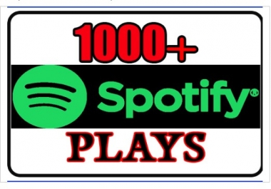 Provide 1000+ Spotify Plays