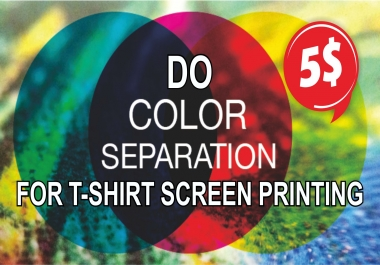 color separation for screen printing in 2 to 6 hour