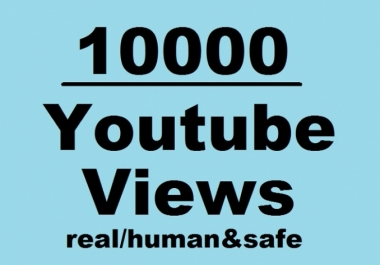 Give Real HQ 10,000+ YouTube Video Views