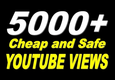 Add 5,000+ YouTube Views Non Drop & Good For Ranking