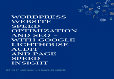 Optimize speed and SEO of your wordpress website with Google Lighthouse Audit and Pagespeed Insights