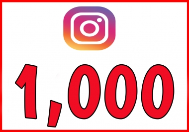 Get You 1000+ Instagram followers real & Active User