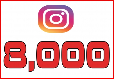 Add 8,000 Instagram followers real and permanent