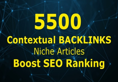 Build 5500 Tiered Contextual Backlinks Niche Articles SEO Ranking