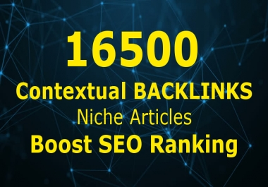 Build 16500 Tiered Contextual Backlinks Niche Articles Seo Ranking