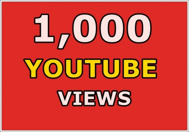 provide you Real 1000+ Youtube Views