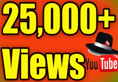 Provide 25,000+ YouTube Views