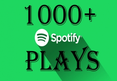 Fast 1000+ Spotify Track Plays High Quality & Never Drop