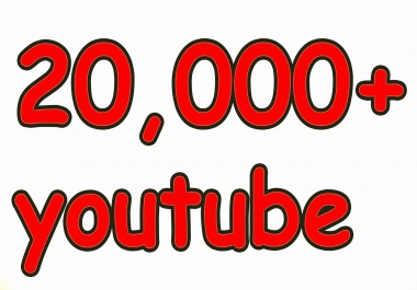 provide 20,000+ youtube views