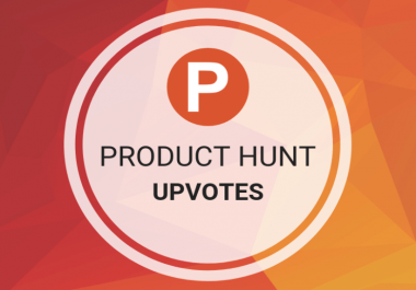 Get you 100 Worldwide producthunt UpVotes or followers