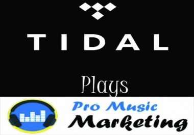 GIVE YOU 1500+ TIDAL PLAYS ON YOUR TRACK