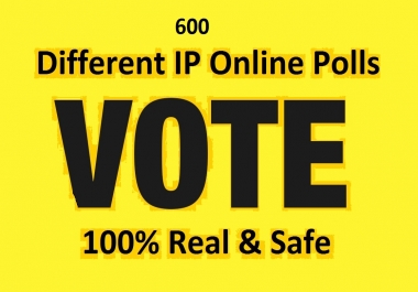 Grow instant 600 Different IP Votes For Any Online Voting Contest Polls