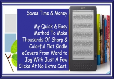 give You A Magical Simple Method To Make Hundreds Of Colorful Flat Kindle eCovers In Minutes