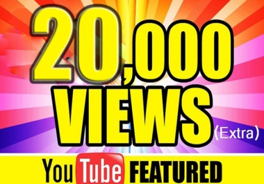 provide 20000+ Youtube Views