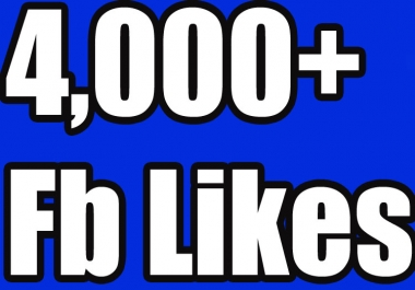 Provide 4000 Facebook likes to your fanpage plus 4k followers