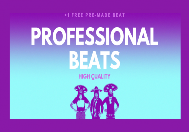produce a high quality professional beat