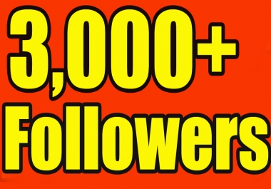 give 3000+ Twitter Followers